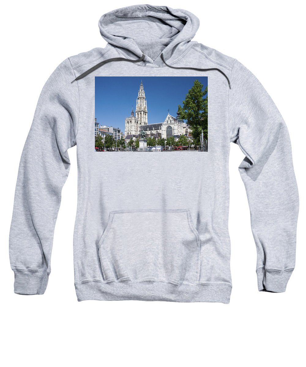 Our Lady Cathedral Sweatshirt featuring the photograph Our Lady Cathedral Antwerp by Sally Weigand