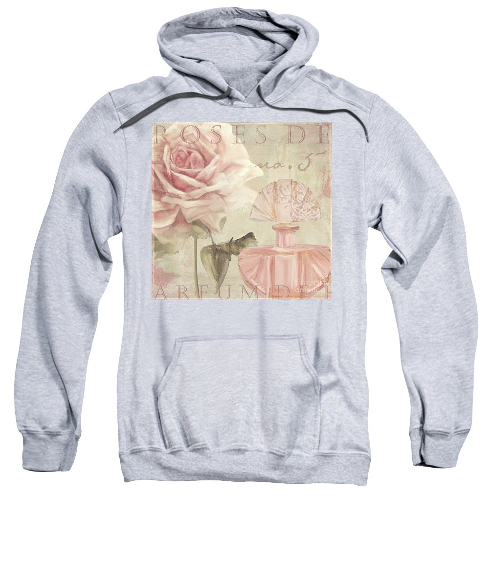 Roses Sweatshirt featuring the painting Parfum De Roses I by Mindy Sommers