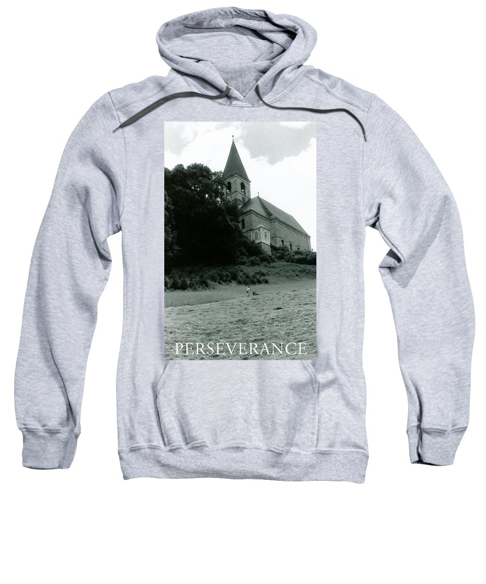 Church Sweatshirt featuring the photograph Perseverance by Michelle Calkins