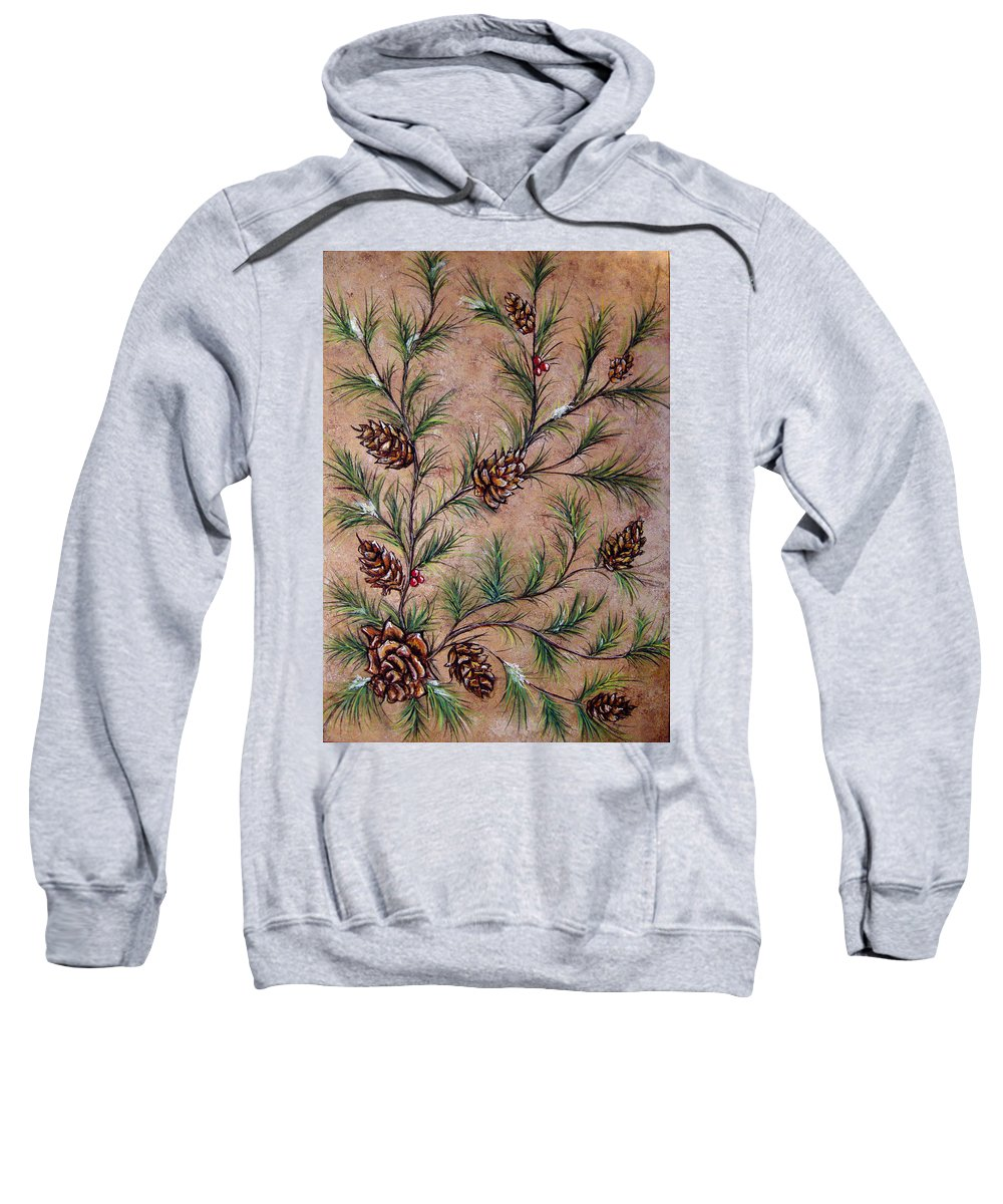 Acrylic Sweatshirt featuring the painting Pine Cones And Spruce Branches by Nancy Mueller