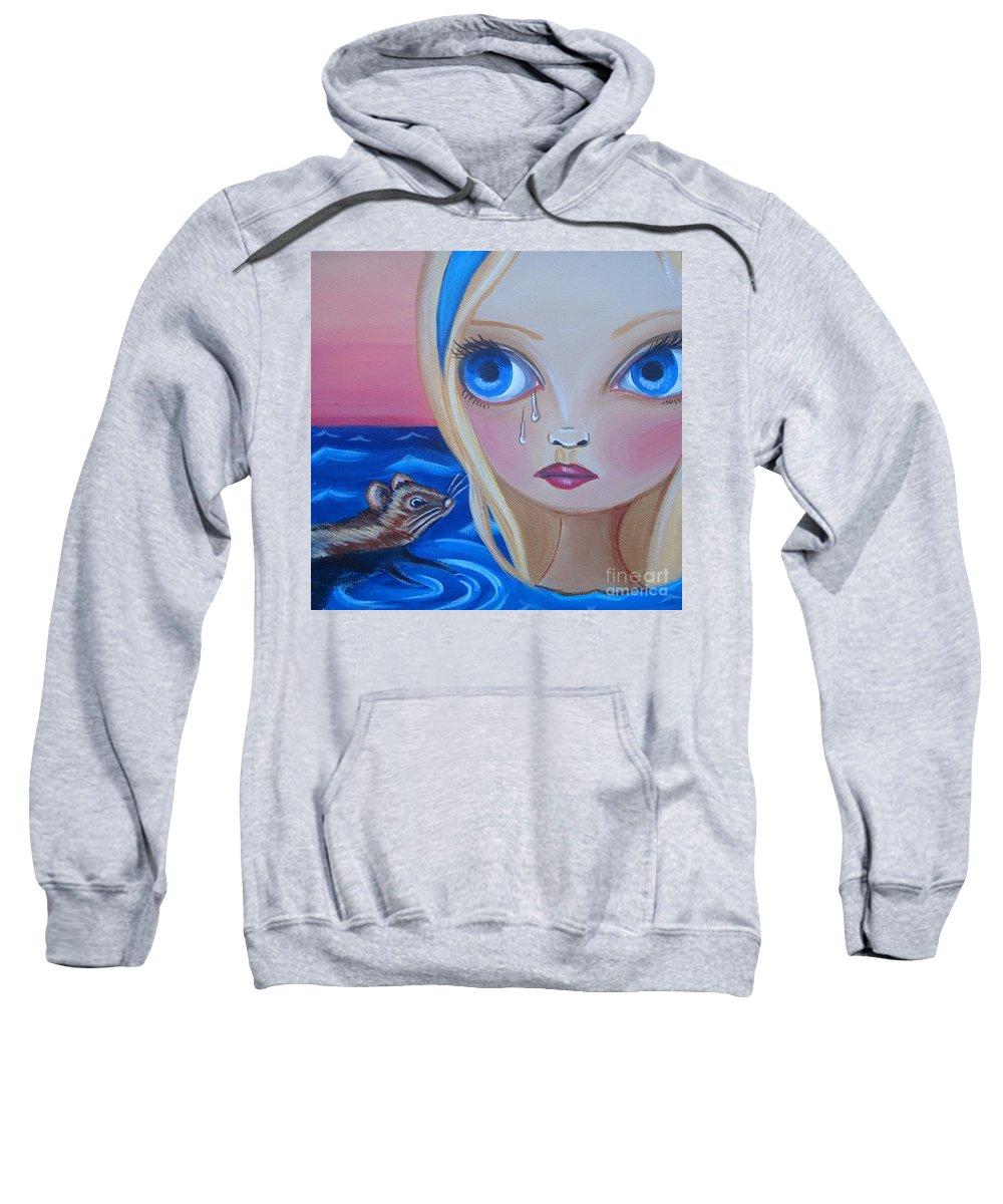 Pool Of Tears Sweatshirt featuring the painting Pool Of Tears by Jaz Higgins