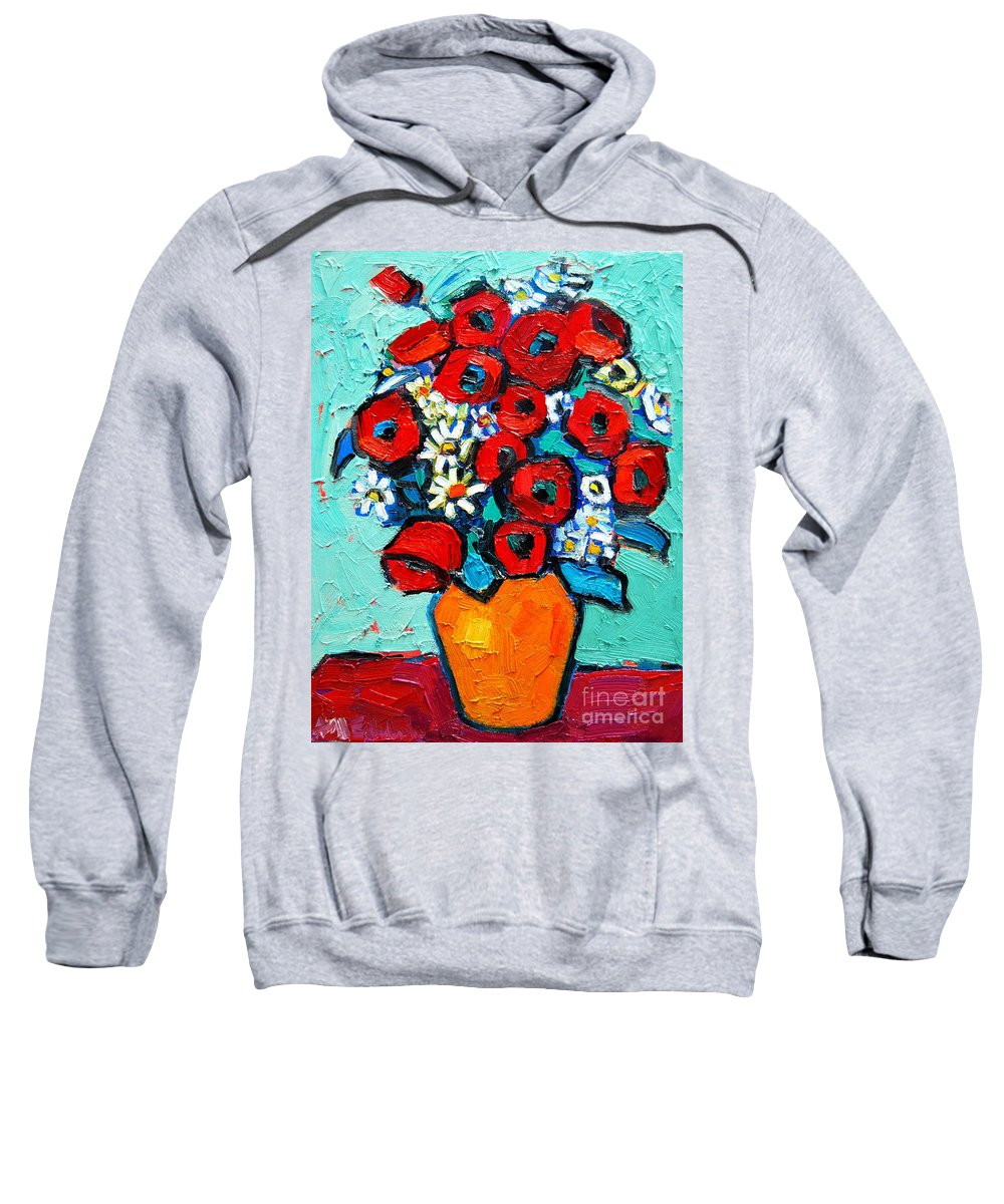 Floral Sweatshirt featuring the painting Poppies And Daisies Bouquet by Ana Maria Edulescu