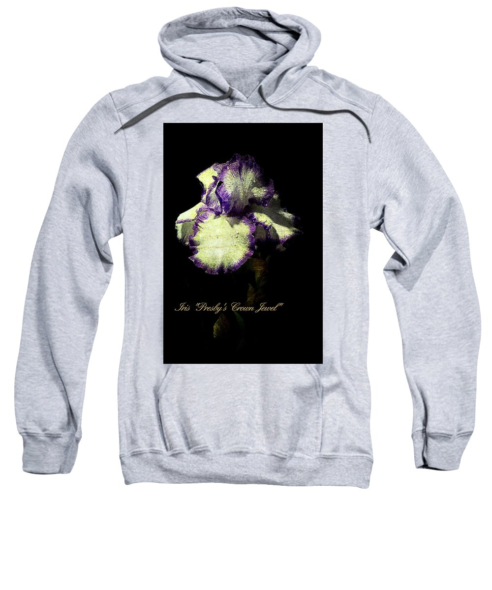 Agriculture Sweatshirt featuring the photograph Presby's Crown Jewel Iris by John Trax
