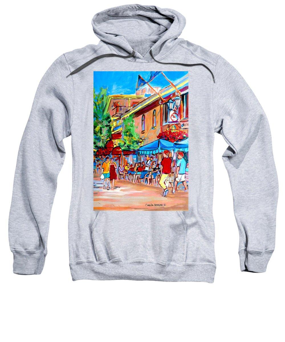 Cafes Sweatshirt featuring the painting Prince Arthur Street Summer by Carole Spandau