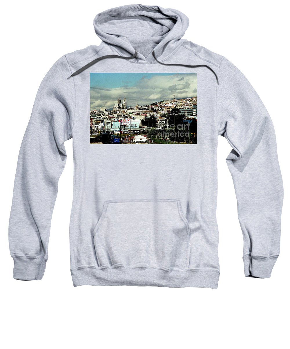Ecuador Sweatshirt featuring the photograph Quito by Kathy McClure