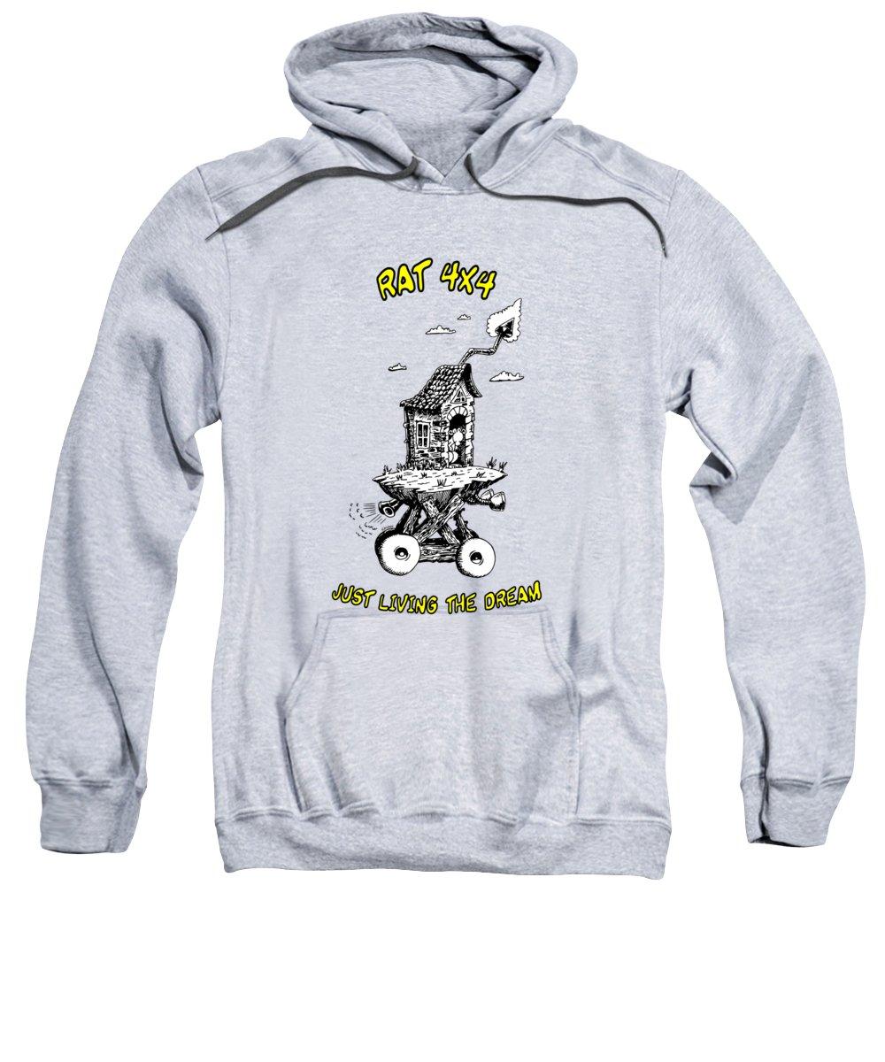 Rat Sweatshirt featuring the digital art Rat 4x4 - Just Living The Dream by Kim Gauge
