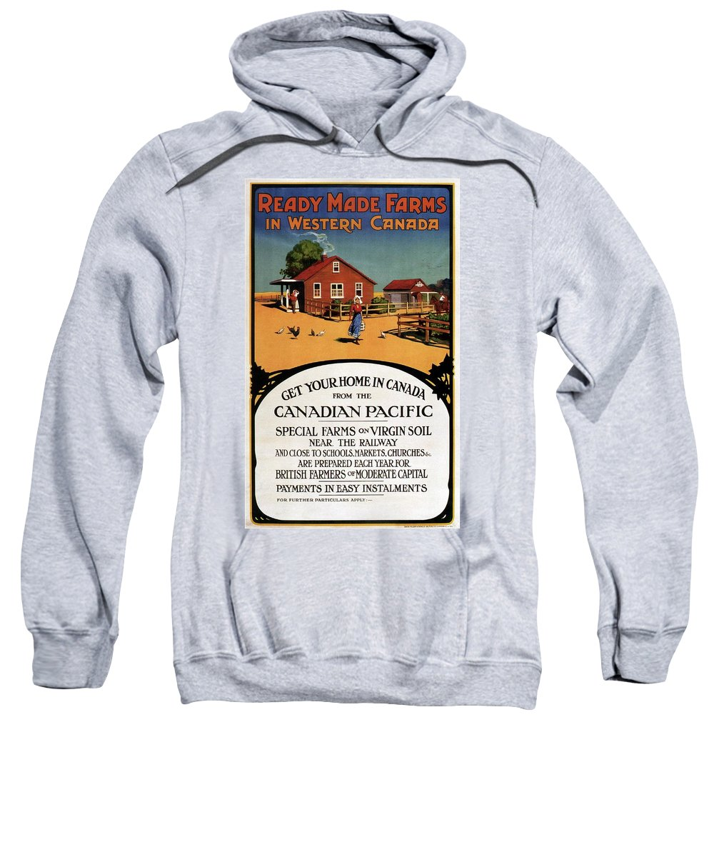 Farms Sweatshirt featuring the mixed media Ready Made Farms In Western Canada - Canadian Pacific - Retro Travel Poster - Vintage Poster by Studio Grafiikka