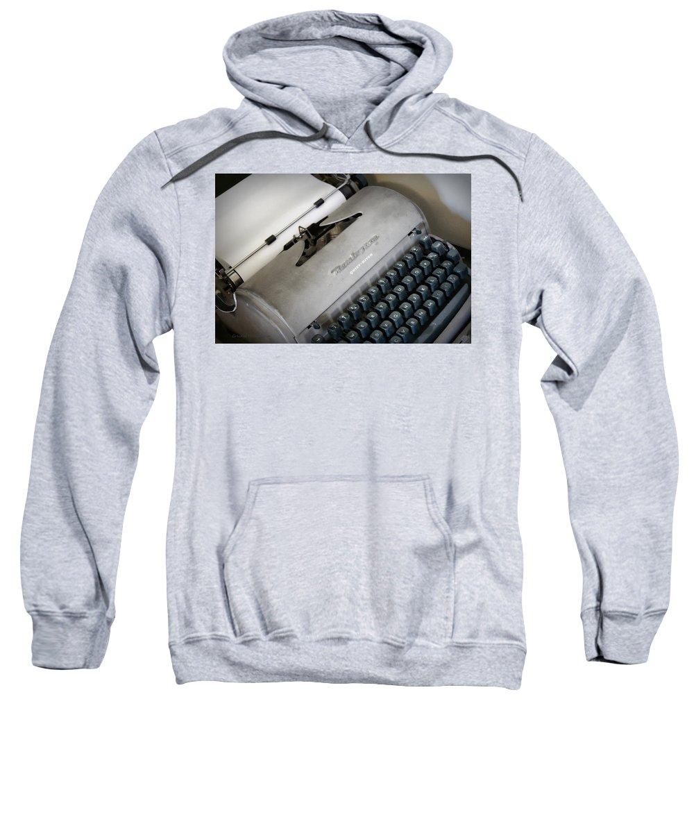 Typewriter Sweatshirt featuring the photograph Remington Quiet Riter by Cricket Hackmann