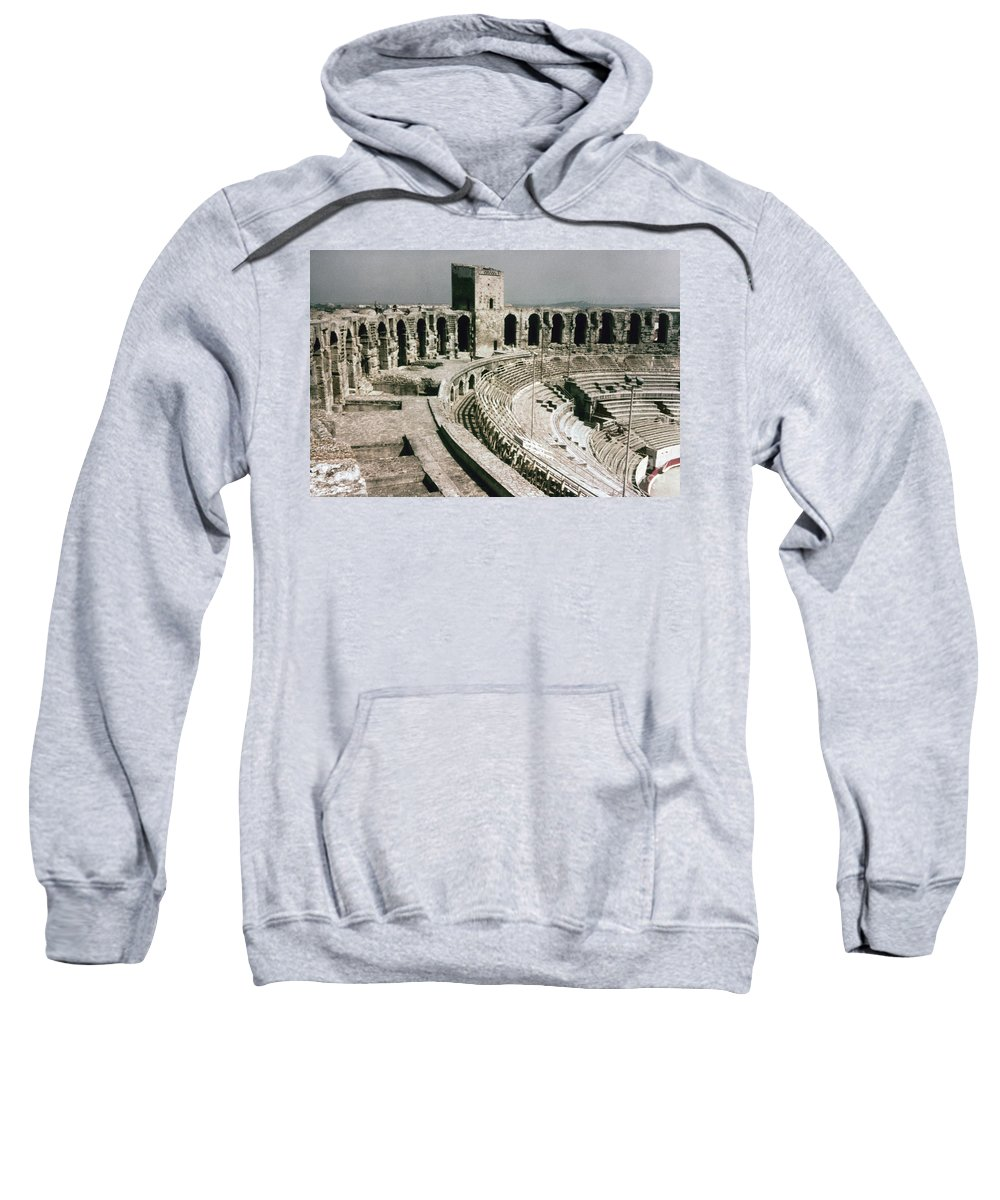 1st Century Sweatshirt featuring the photograph Roman Amphitheatre, Arles by Granger