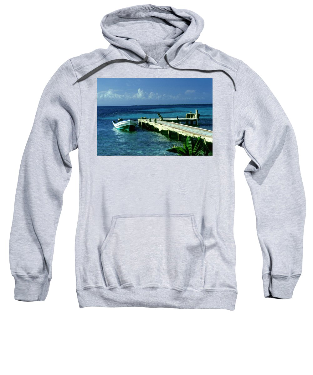 Boat Sweatshirt featuring the photograph South Caye Belize Boat Dock by Gary Wonning
