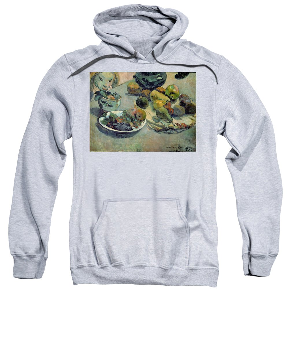 Still Life With Fruit Sweatshirt featuring the painting Still Life With Fruit by Paul Gauguin