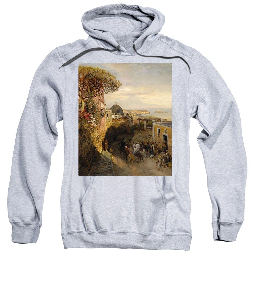 Nature Sweatshirt featuring the painting Street Scence In Naples Also Known As Neapolitanische Strabenszene Mit Regem Treiben Oswald Achenb by Oswald Achenbach