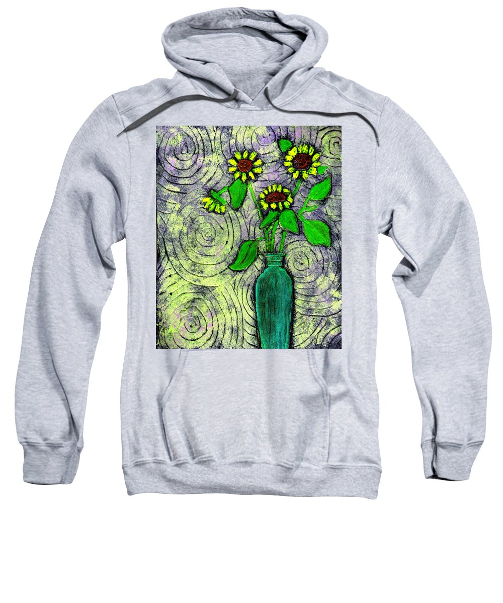 Sunflowers Sweatshirt featuring the painting Sunflowers In A Green Vase by Wayne Potrafka