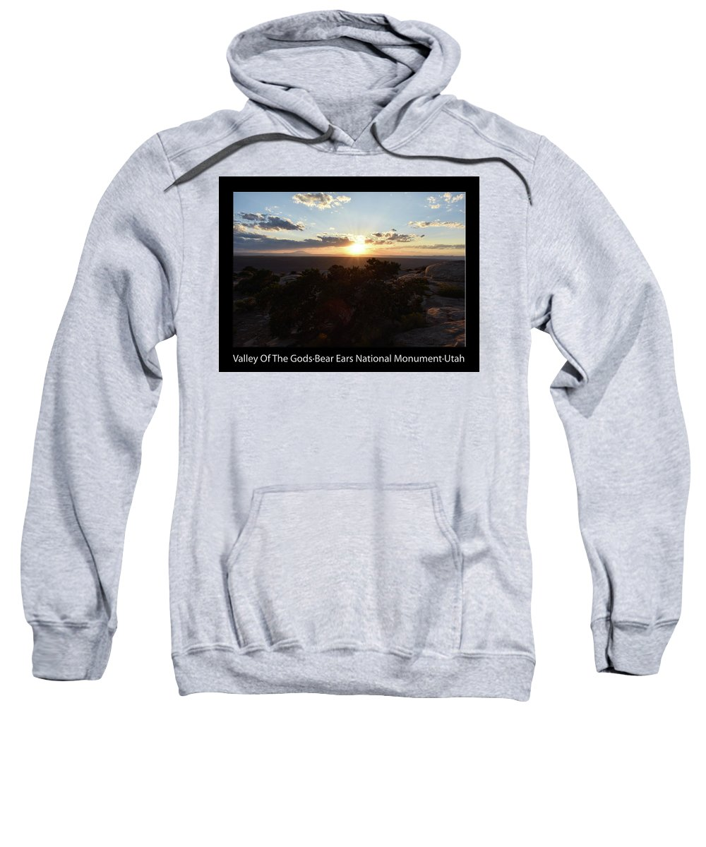Valley Of The Gods Sweatshirt featuring the photograph Sunset Valley Of The Gods Utah 01 Text Black by Thomas Woolworth
