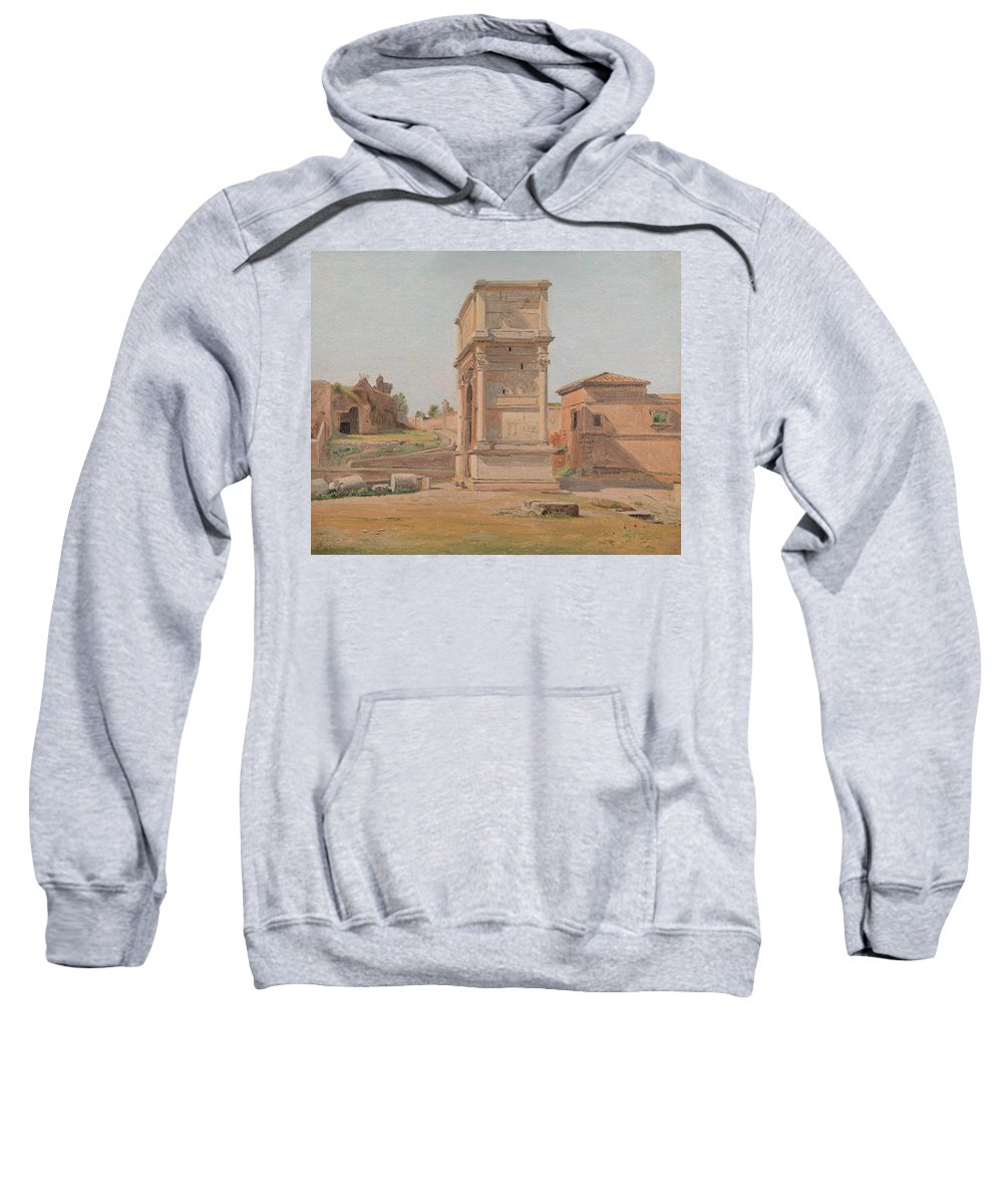 Roman Sweatshirt featuring the painting The Arch Of Titus In Rome, 1839 by Carl Christian Constantin Hansen
