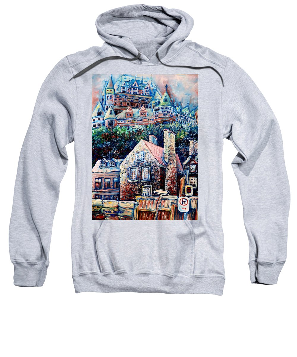 Chateau Frontenac Sweatshirt featuring the painting The Chateau Frontenac by Carole Spandau