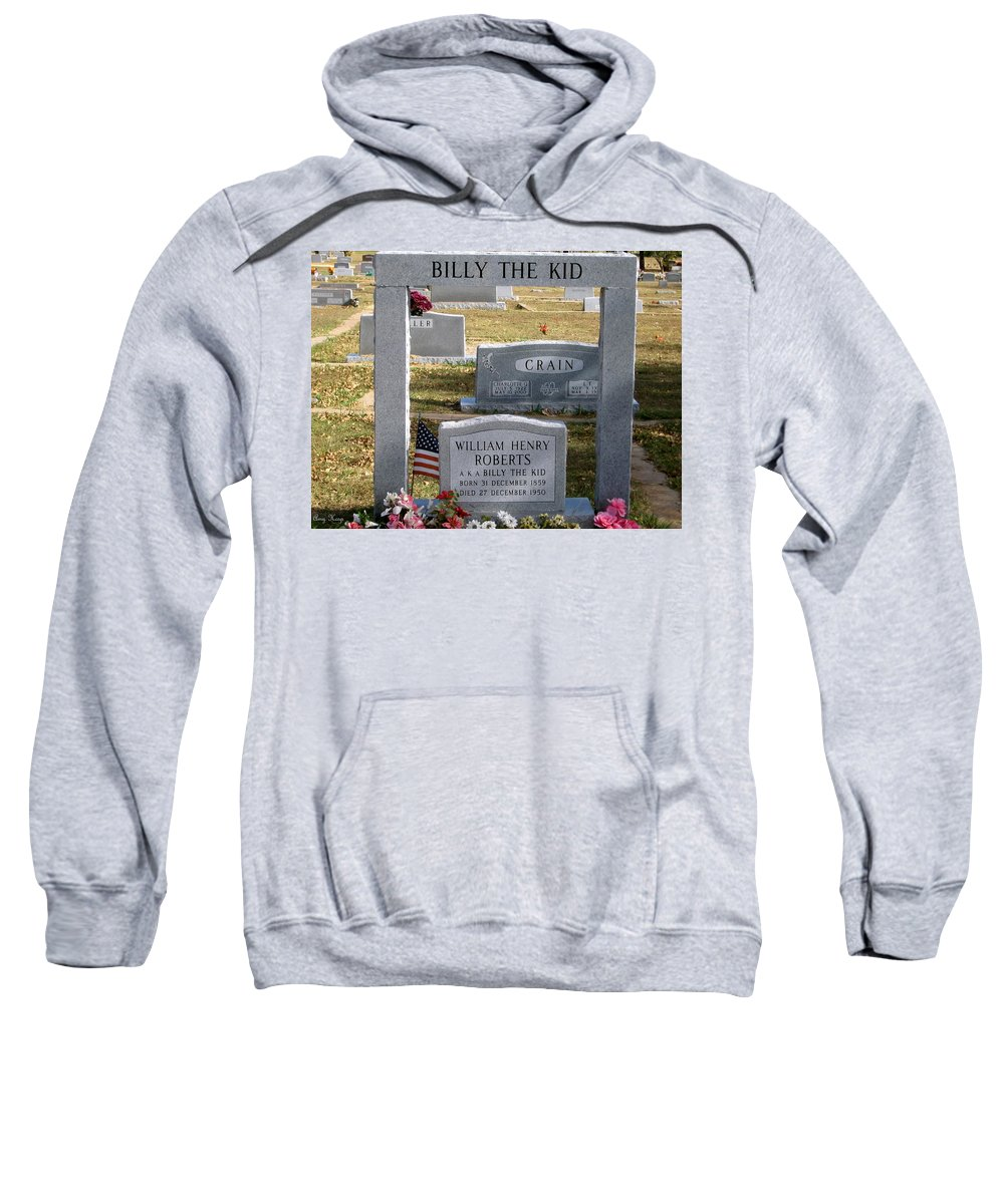 Cemetery Sweatshirt featuring the photograph The Real Billy The Kid by Amy Hosp