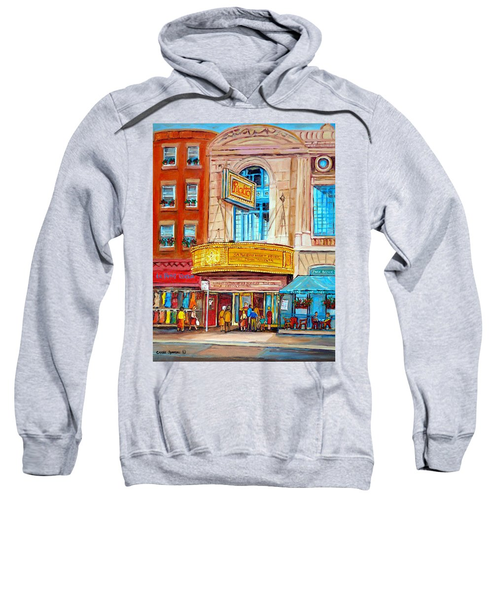 Montreal Sweatshirt featuring the painting The Rialto Theatre Montreal by Carole Spandau