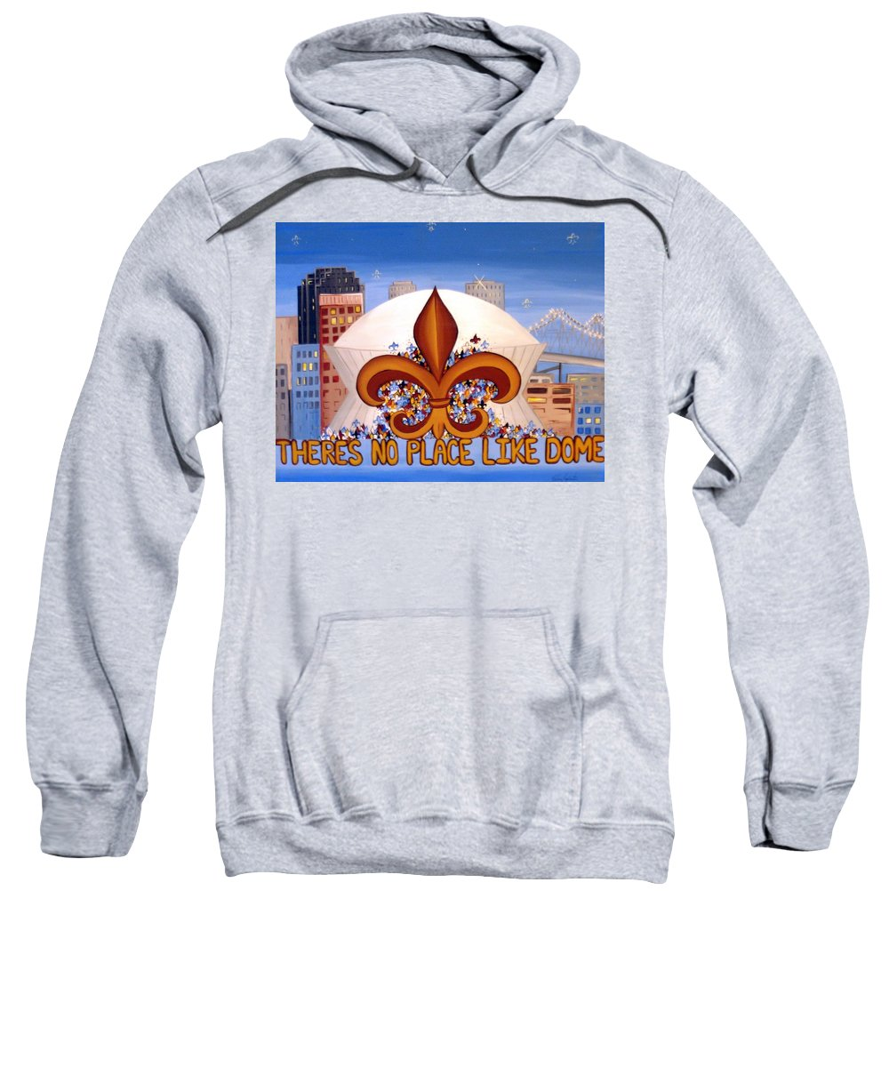 Superdome Sweatshirt featuring the painting There's No Place Like Dome by Valerie Carpenter