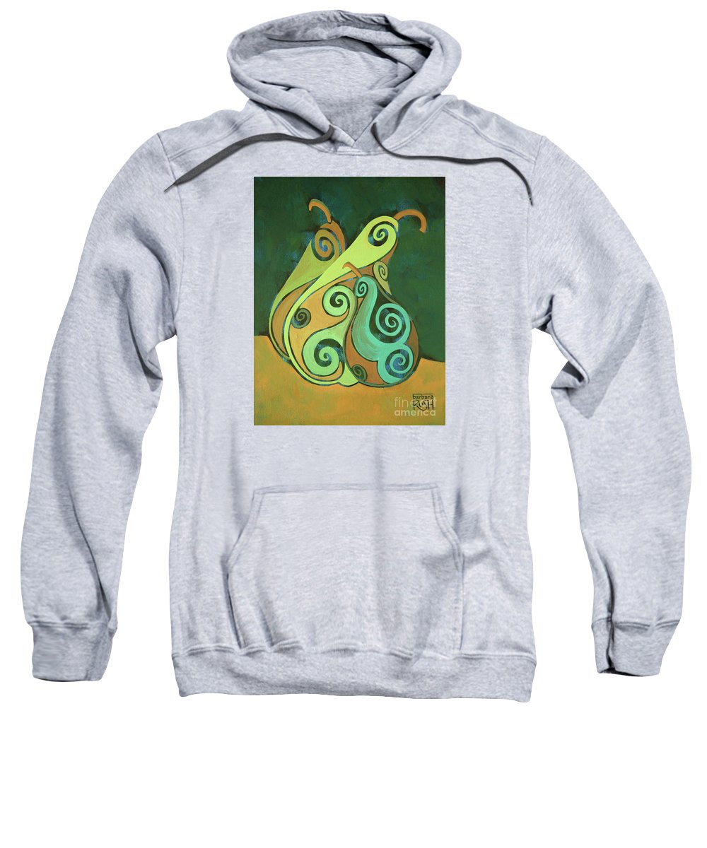 Pear Art Sweatshirt featuring the painting Three Groovy Little Pears by Barbara Rush