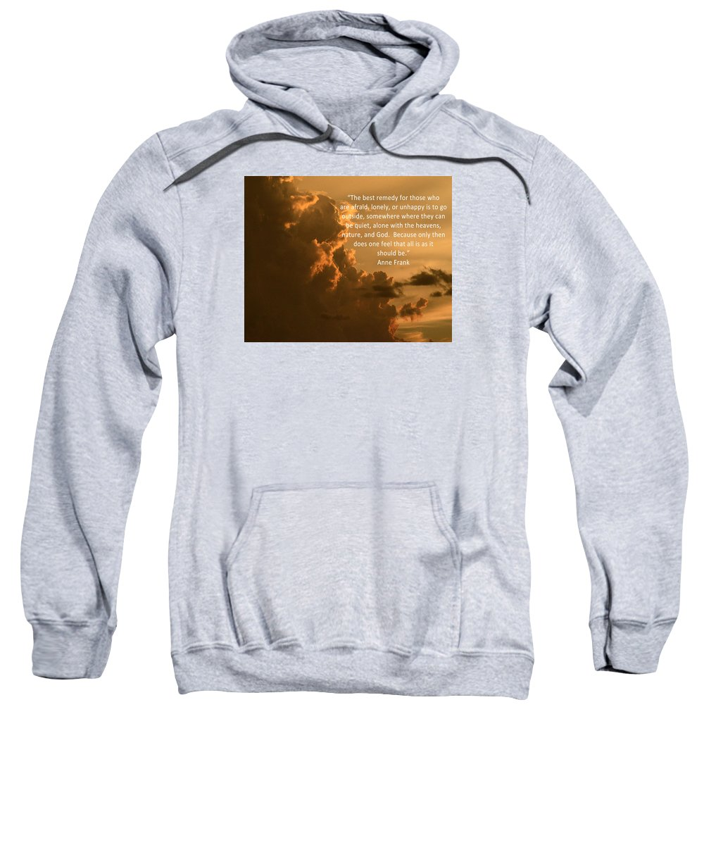 Quote Sweatshirt featuring the photograph Touch The Heavens by Pamela Peters