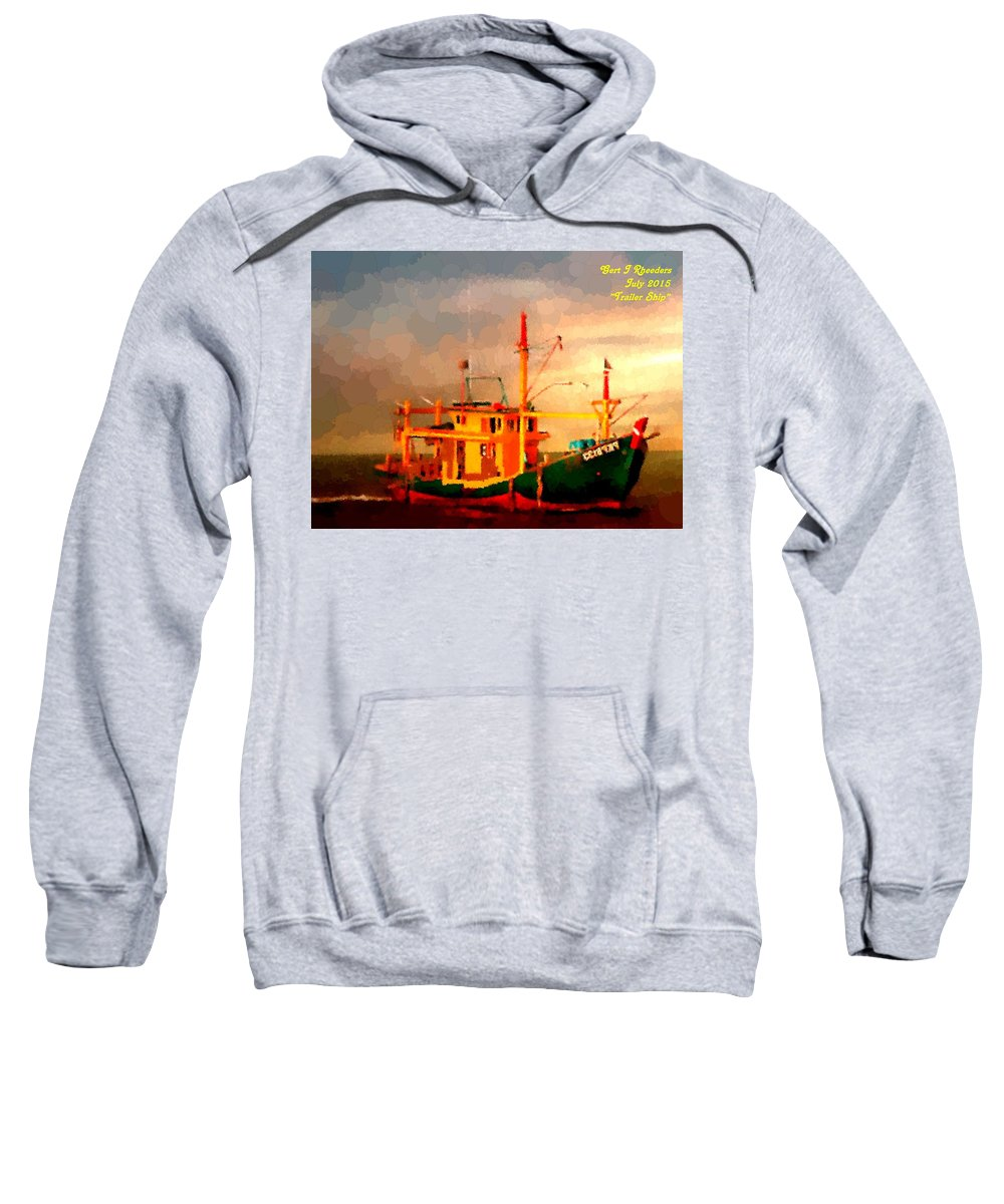 Announcement Sweatshirt featuring the painting Trailer Ship H A by Gert J Rheeders