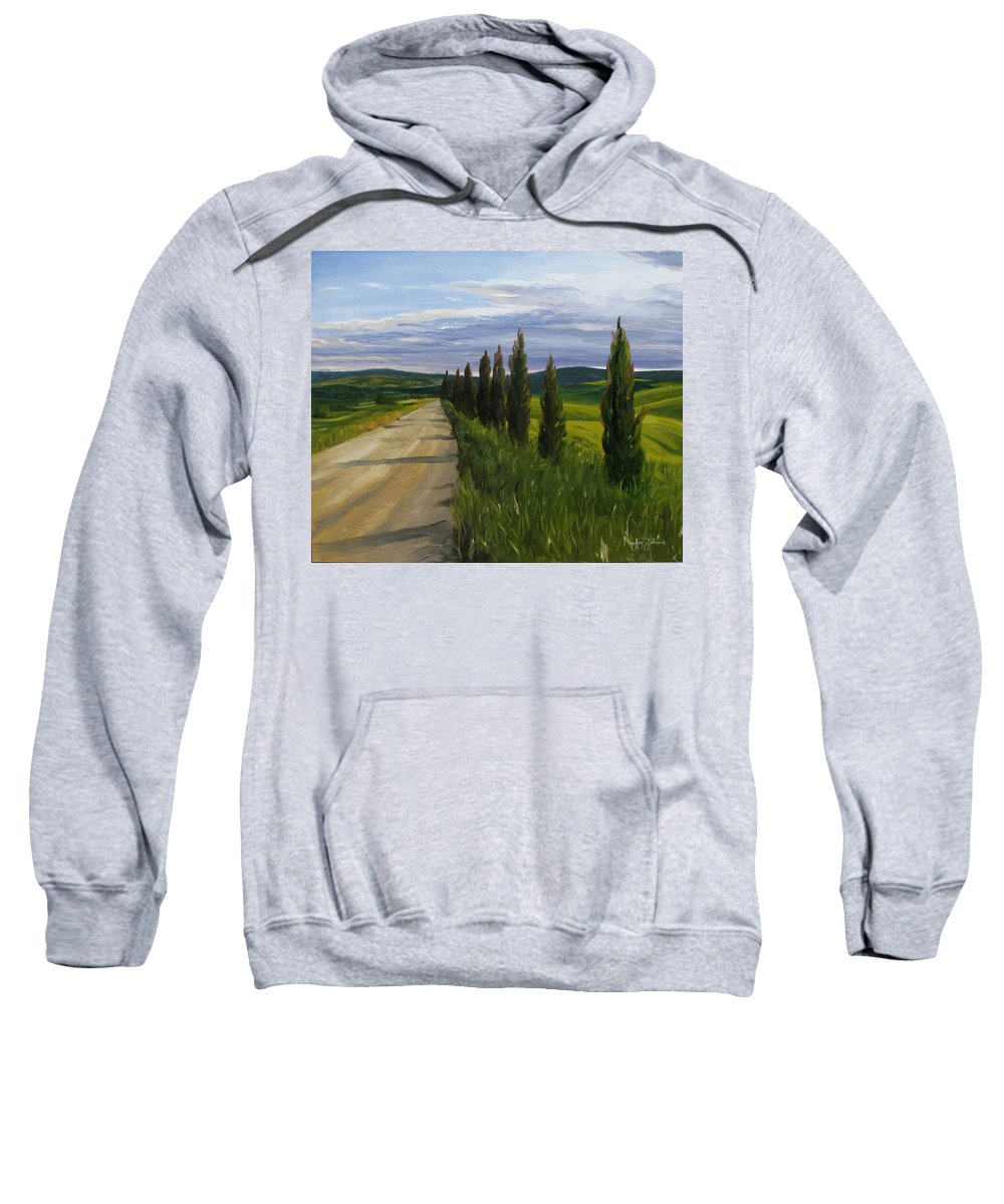 Sweatshirt featuring the painting Tuscany Road by Jay Johnson