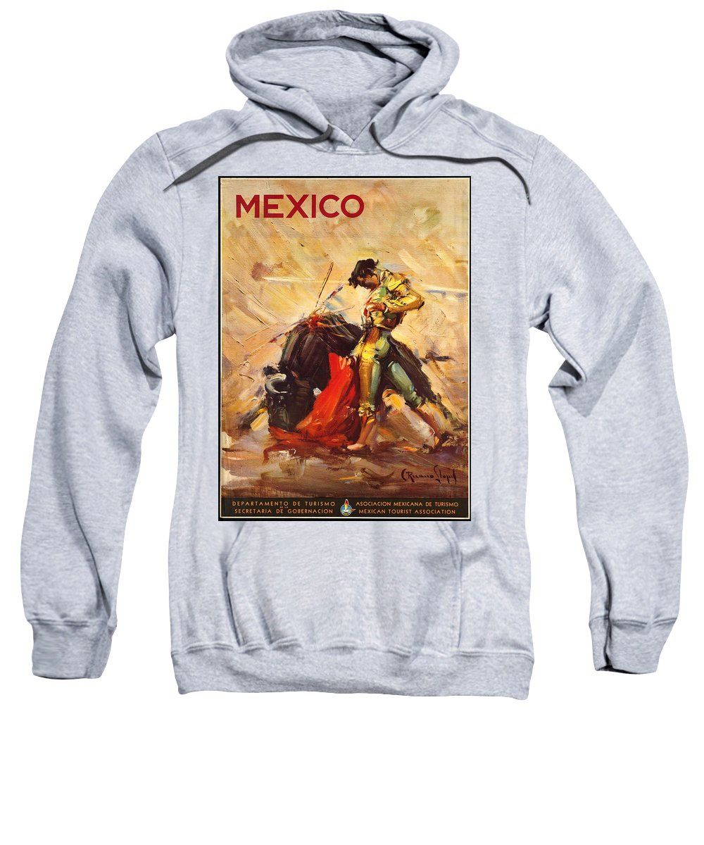 Mexico Sweatshirt featuring the photograph Vintage Mexico Bullfight Travel Poster by George Pedro