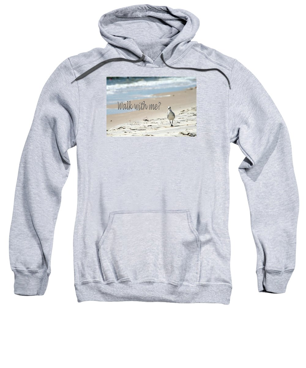 Seagull Sweatshirt featuring the photograph Walk With Me by Shirley Sykes Bracken