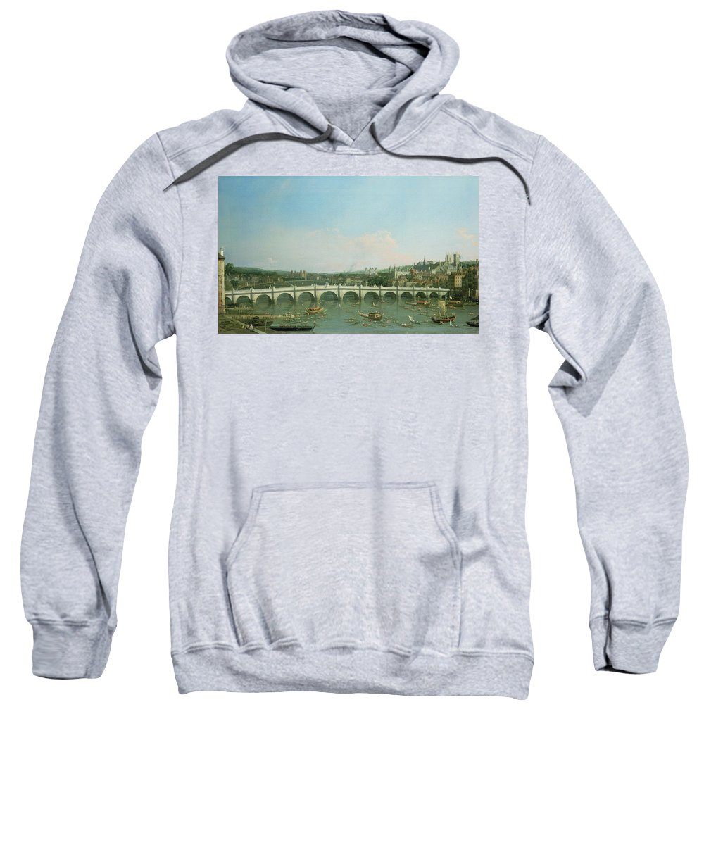 Canaletto Sweatshirt featuring the painting Westminster Bridge From The North With Lambeth Palace In Distance by Canaletto