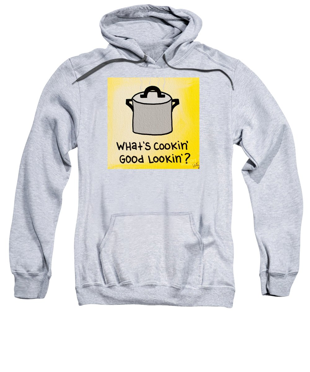 Yellow Sweatshirt featuring the painting What's Cookin' Good Lookin'? by Liz Martinez
