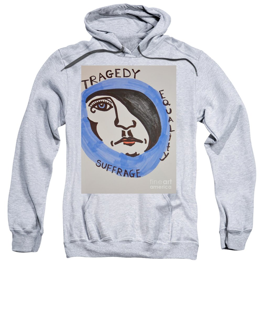 Tragedy Sweatshirt featuring the drawing Women's Rights by Lisa Kleiner