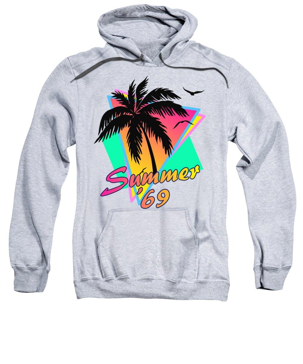 69 Sweatshirt featuring the digital art Summer of 69 by Filip Schpindel