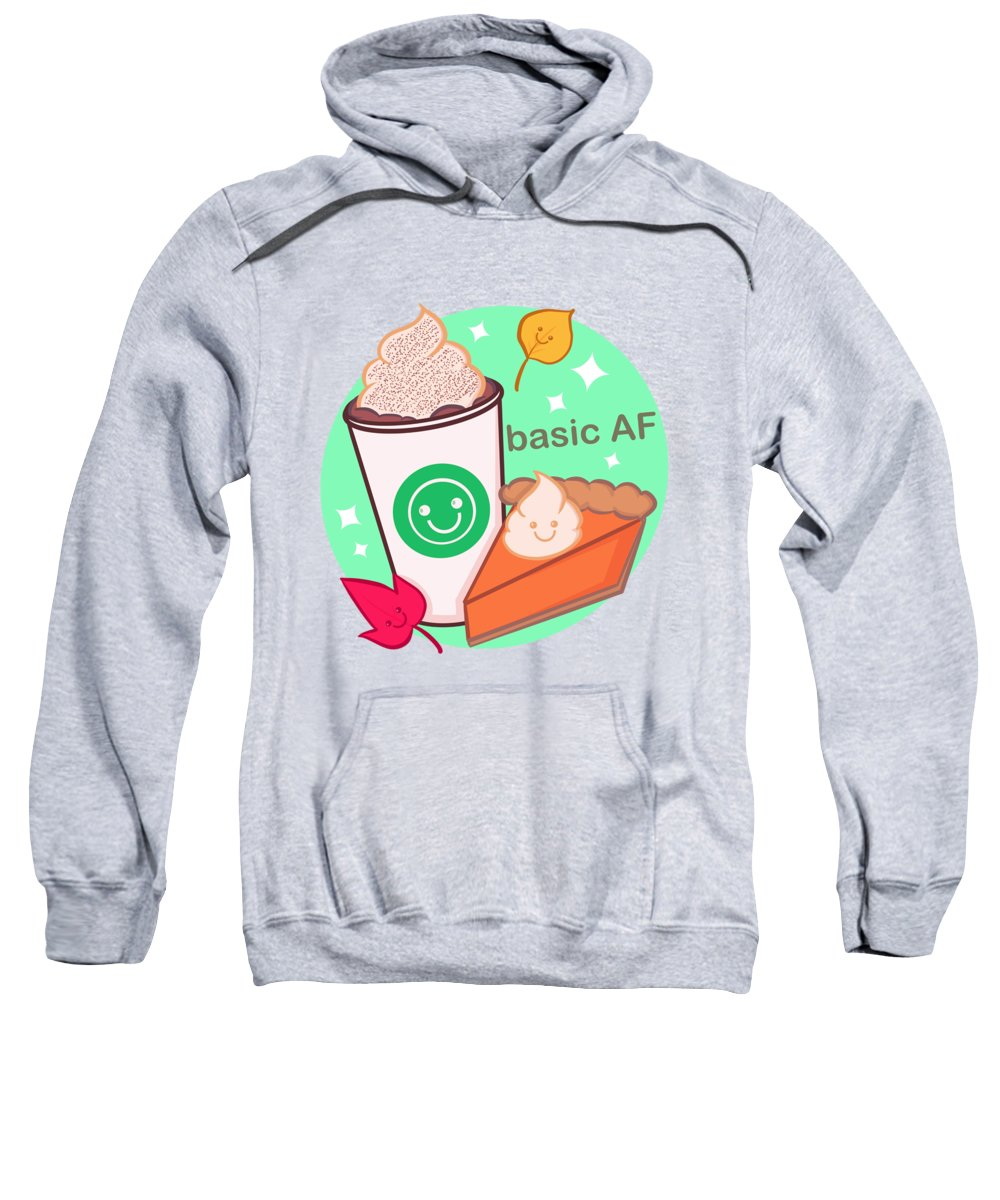 Coffee Sweatshirt featuring the drawing Basic AF by Ludwig Van Bacon