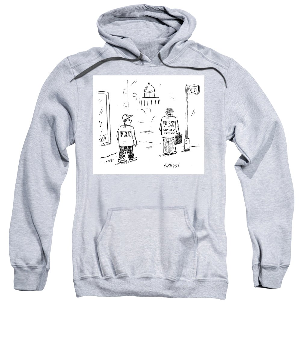 No Caption Sweatshirt featuring the drawing FBI Limited Edition by David Sipress