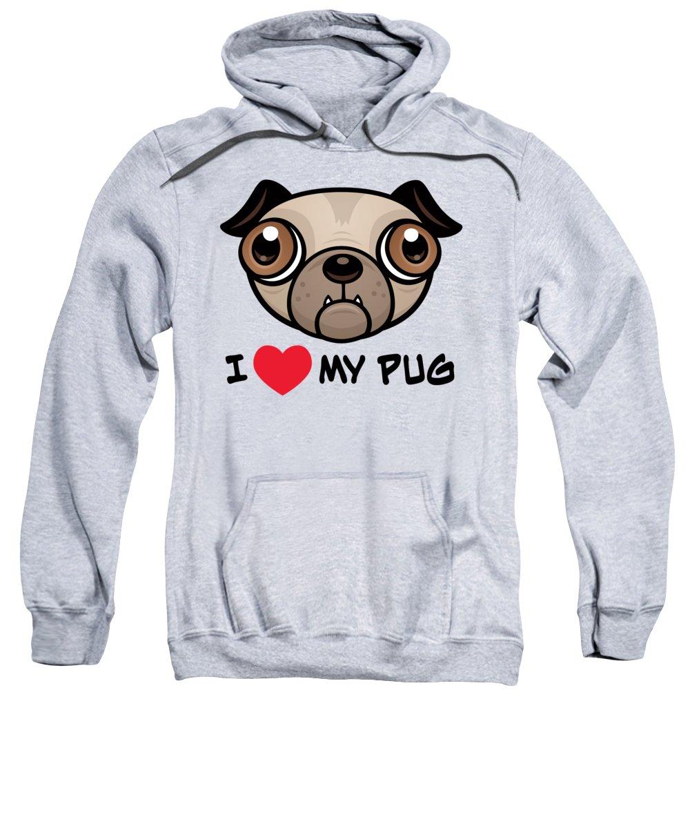 Brown Sweatshirt featuring the digital art I Love My Pug by John Schwegel