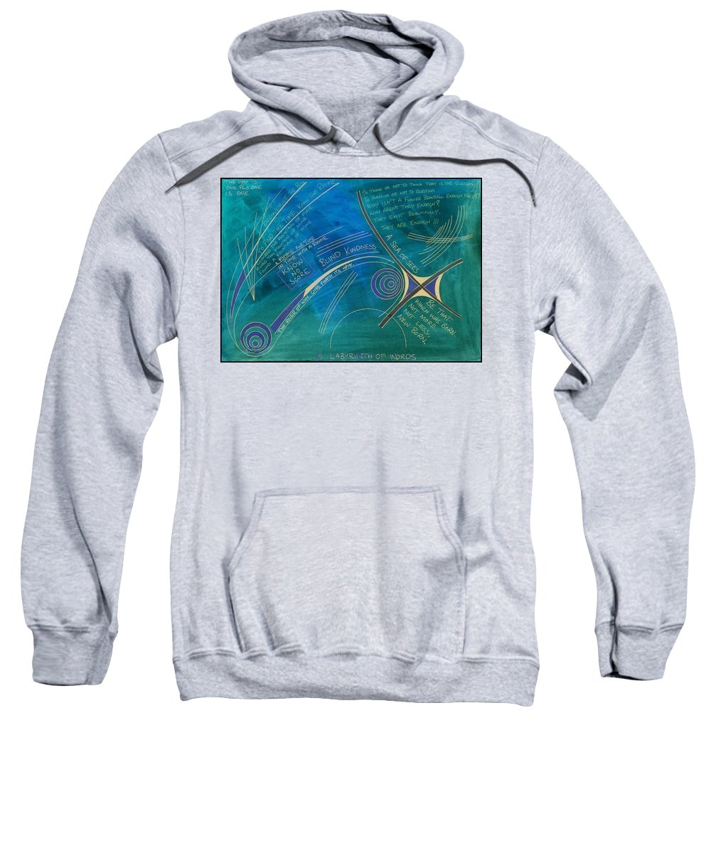 Mystic Sweatshirt featuring the mixed media Labyrinth Of Words by Be- Meek