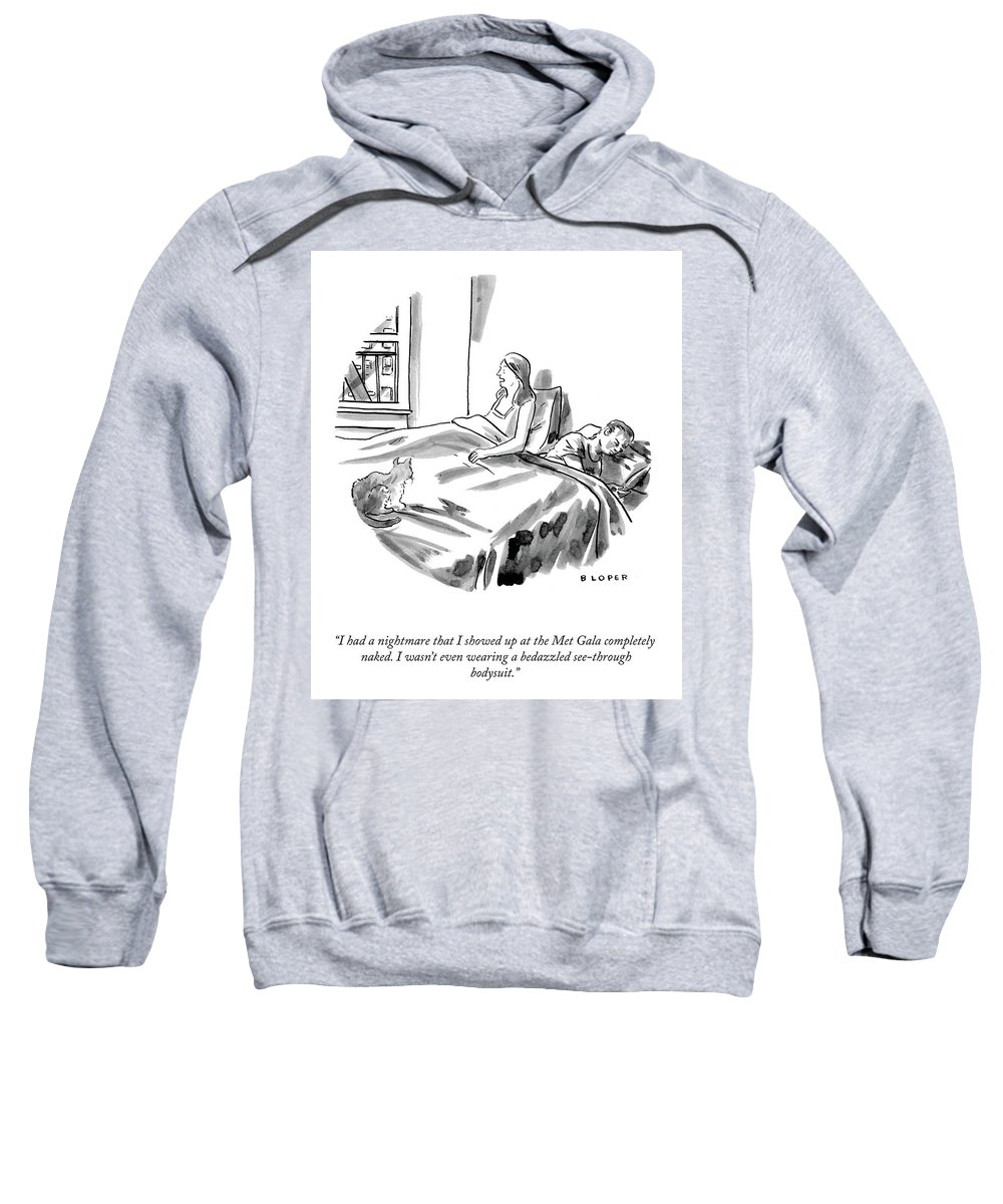 """""""i Had A Nightmare That I Showed Up At The Met Gala Completely Sweatshirt featuring the drawing The Met Gala by Brendan Loper"""