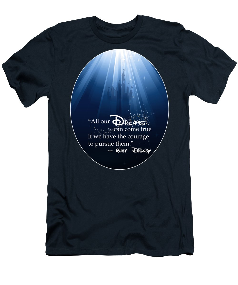 Disney T-Shirt featuring the digital art Dreams Can Come True by Nancy Ingersoll