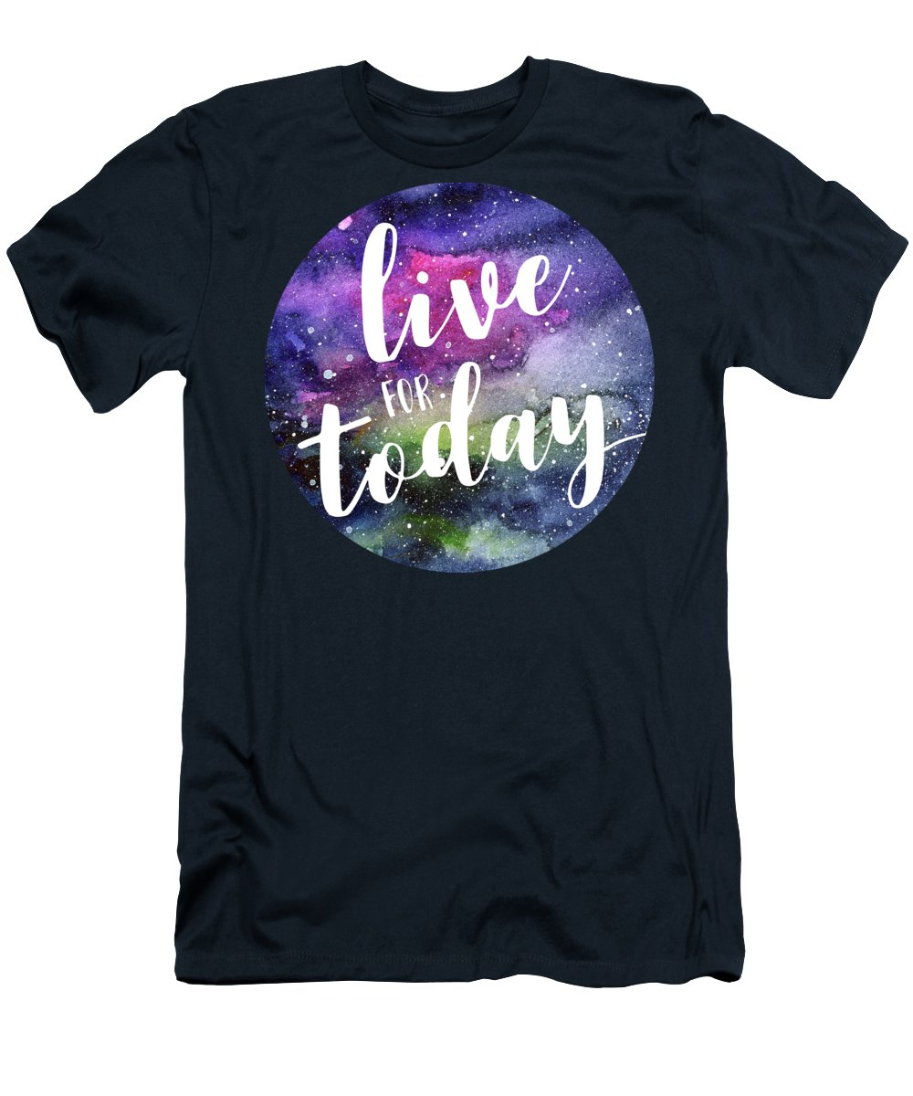 Inspirational Men's T-Shirt (Athletic Fit) featuring the painting Live For Today Galaxy Watercolor Typography by Olga Shvartsur