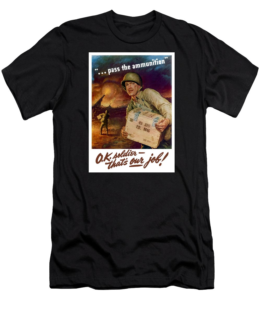 Ammunition Men's T-Shirt (Athletic Fit) featuring the painting Pass The Ammunition -- Propaganda Poster by War Is Hell Store