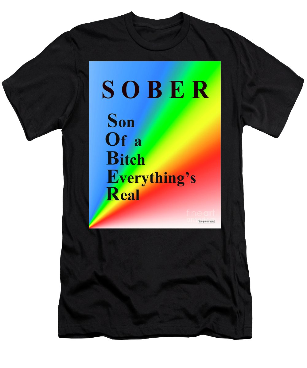 c61170018ced7 Men s T-Shirt (Athletic Fit) featuring the digital art Sober Buseyism by  Buseyisms