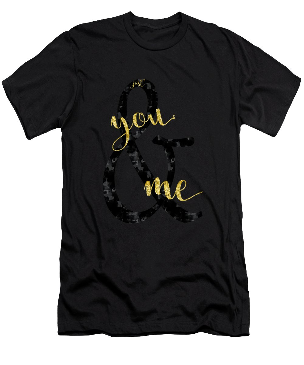 Abstract T-Shirt featuring the digital art Text Art Just You And Me by Melanie Viola