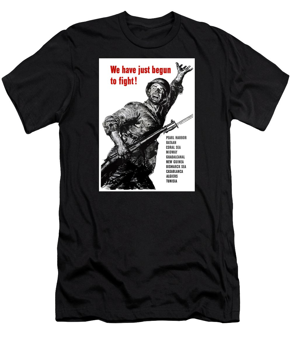 War Propaganda Men's T-Shirt (Athletic Fit) featuring the painting We Have Just Begun To Fight -- Ww2 by War Is Hell Store
