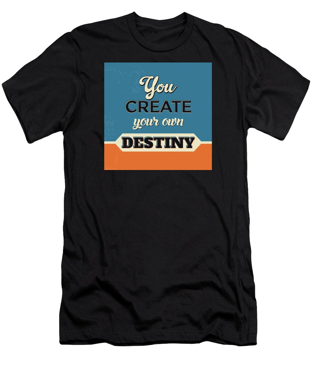Motivational Men's T-Shirt (Athletic Fit) featuring the digital art You Create Your Own Destiny by Naxart Studio