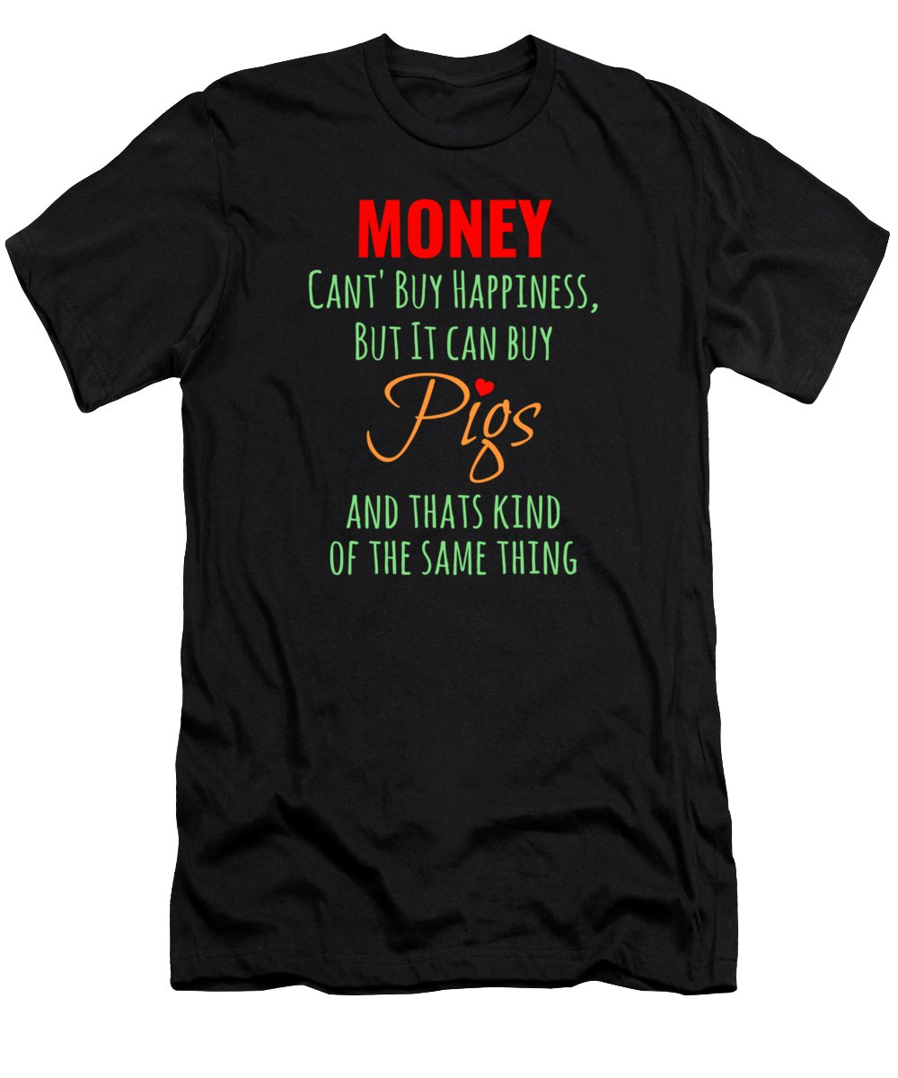 Pigeon Forge Cabin Rentals T-Shirt featuring the digital art Money Cant Buy Happiness by Kaylin Watchorn