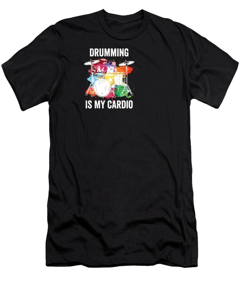 Drummer T-Shirt featuring the digital art Drumming Is My Cardio Drummer Drum Player Gift by Haselshirt