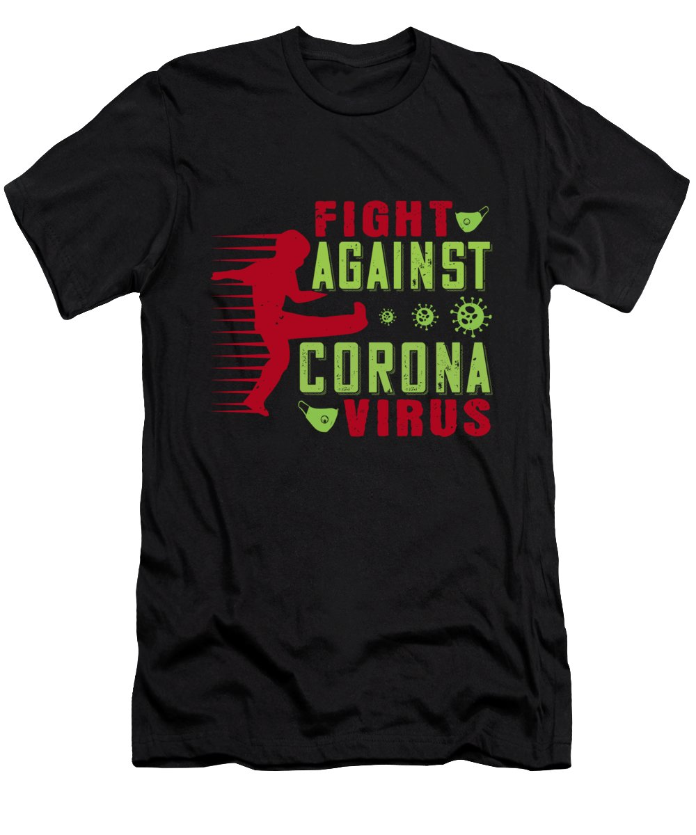 Sarcastic T-Shirt featuring the digital art Fight against corona virus by Jacob Zelazny