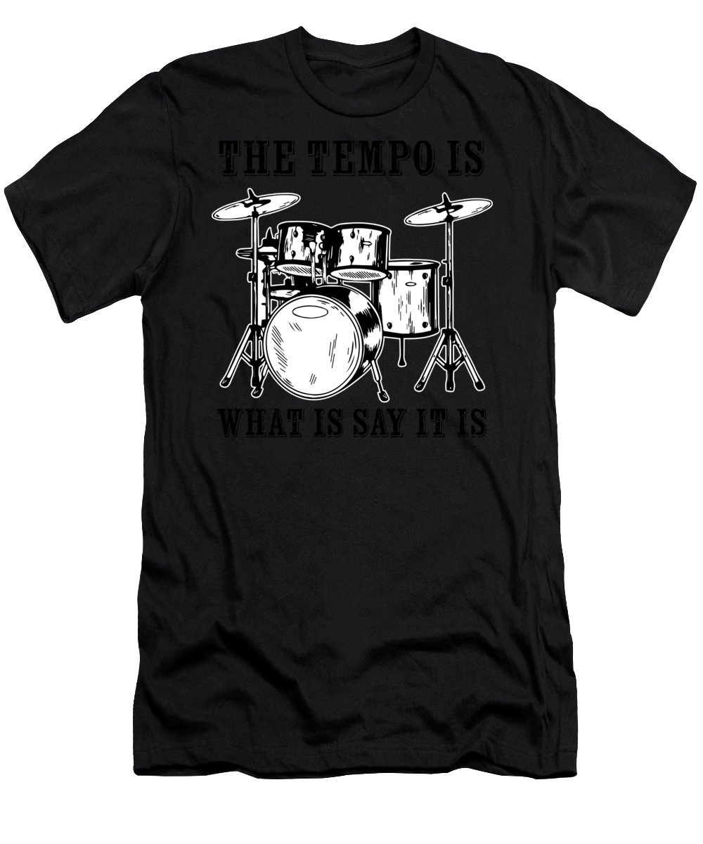 Drummer T-Shirt featuring the digital art Tempo Music Band Percussion Drum Set Drummer Gift by Haselshirt