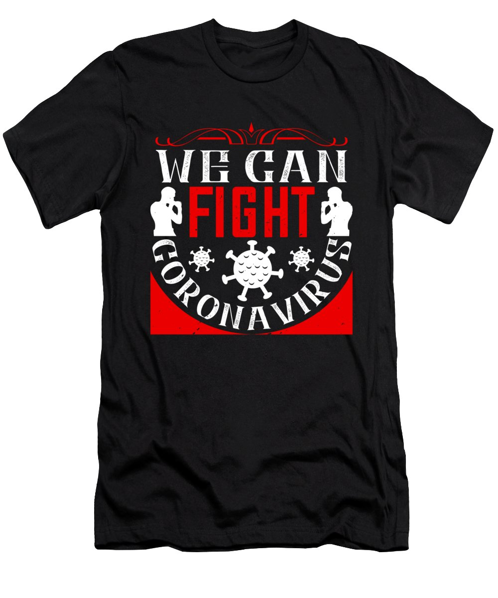 Sarcastic T-Shirt featuring the digital art We Can Fight CoronaVirus 01 01 by Jacob Zelazny
